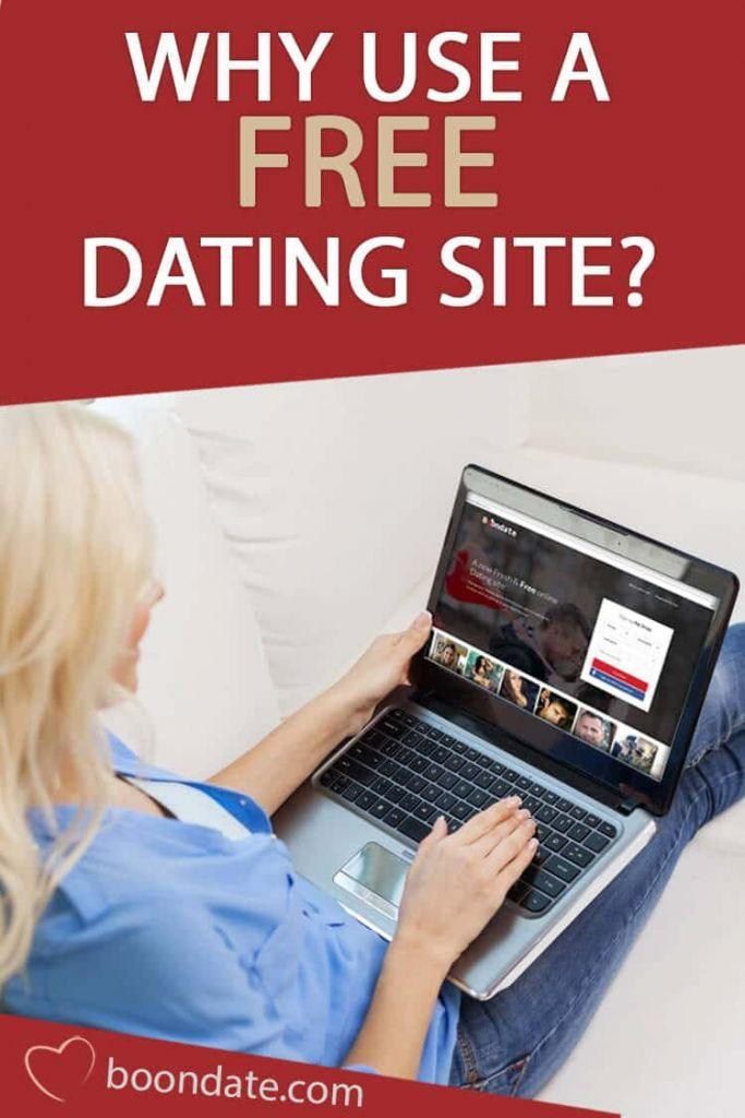 why use a free dating site