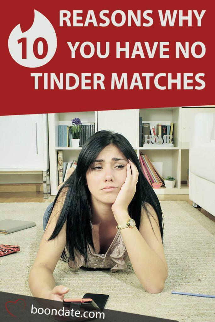 10 reasons why you have no tinder matches