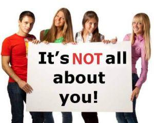 Its not all about you