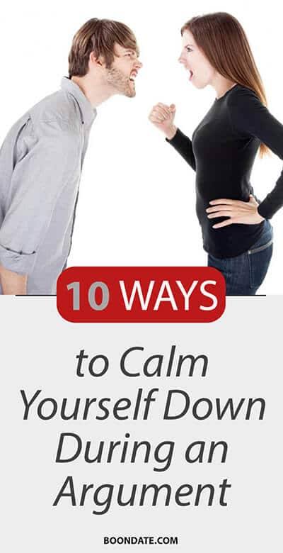 10 ways to calm yourself down during an argument