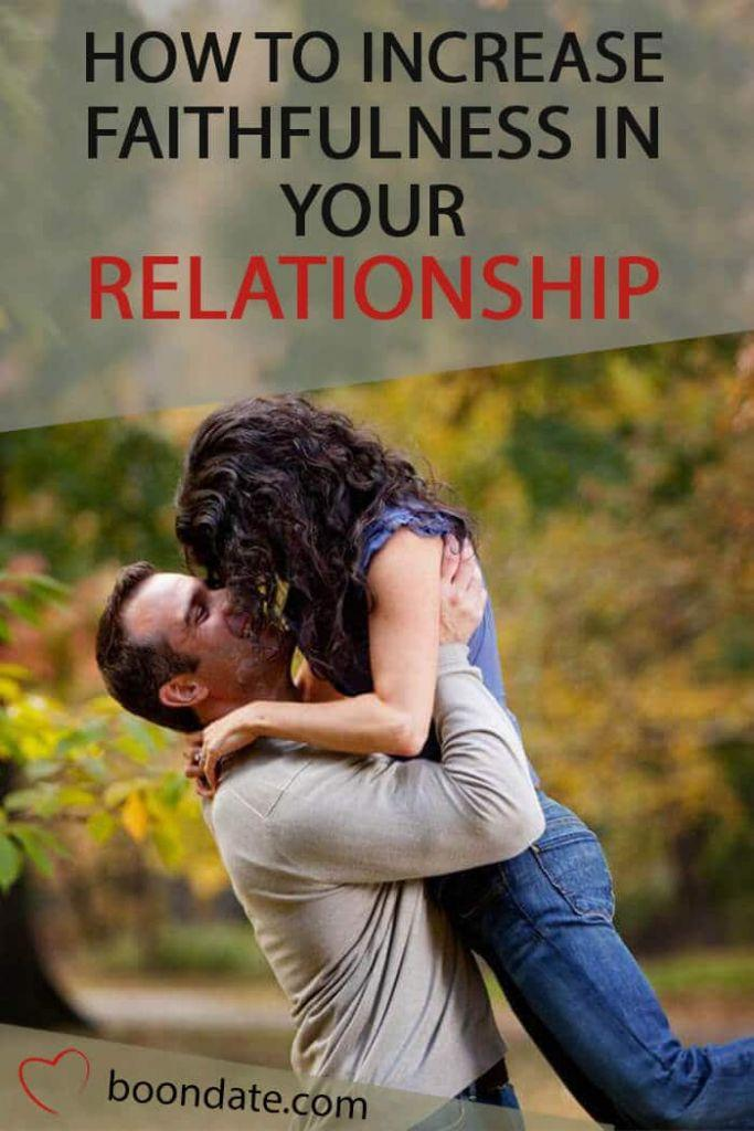 how to increase faithfulness in your relationship
