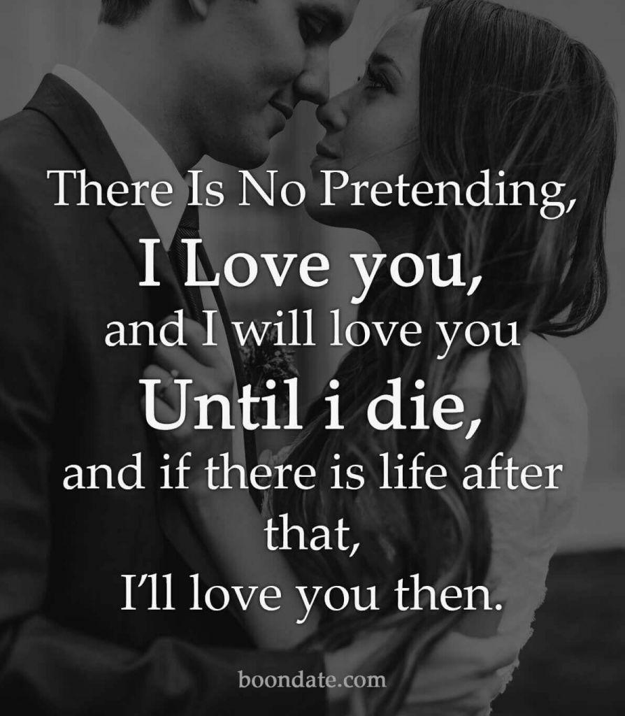 There Is No Pretending, I Love you.